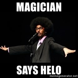 AFRO Knows - magician  says helo