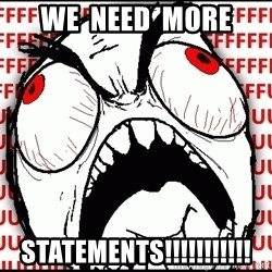 Maximum Fffuuu - WE  NEED  MORE STATEMENTS!!!!!!!!!!!