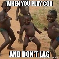 african children dancing - When you play COD and don't lag