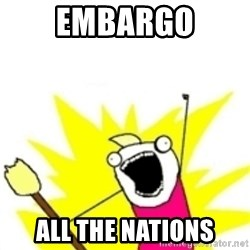 x all the y - EMBARGO ALL THE NATIONS