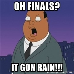 ollie williams - Oh finals? it gon rain!!!