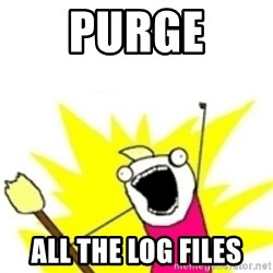 x all the y - Purge all the log files