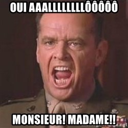Jack Nicholson - You can't handle the truth! - oui aaallllllllôôôôô Monsieur! Madame!!