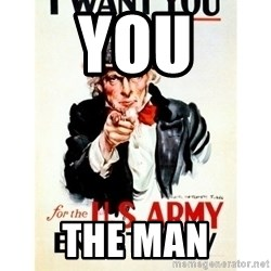 I Want You - You The Man