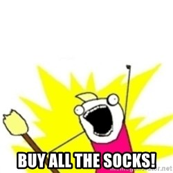 x all the y -  Buy all the socks!