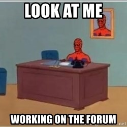 spiderman masterbating - Look at me  Working on the forum