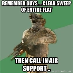 philosoraptor call of duty - remember guys ... clean sweep of entire flat then call in air support ..