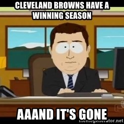Aand Its Gone - Cleveland Browns have a winning season Aaand it's gone