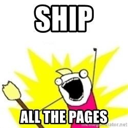 x all the y - ship all the pages