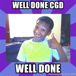 Well Done! - Well done CGD Well done