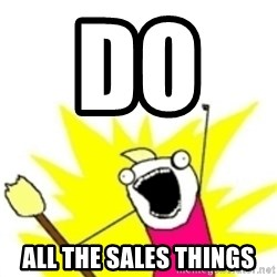 x all the y - Do     ALL THE SALES THINGS