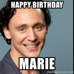 Nice Guy Tom Hiddleston - HAPPY BIRTHDAY MARIE