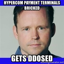 krebsonsecurity - hypercom payment terminals bricked gets ddosed