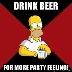 Homer Jay Simpson - Drink beer for More party feeling!