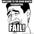 Yao Ming Meme - welcome to the book month celebrating. FAIL!