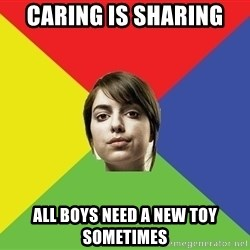 Non Jealous Girl - caring is sharing all boys need a new toy sometimes