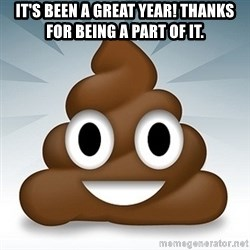 Facebook :poop: emoticon - It's been a great year! Thanks for being a part of it.