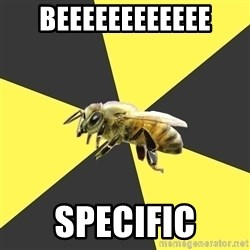 British High School Honeybee - BEEEEEEEEEEEE Specific