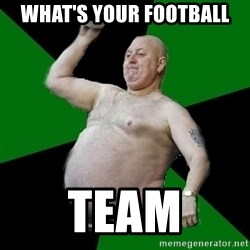 The Football Fan - What's your Football  team