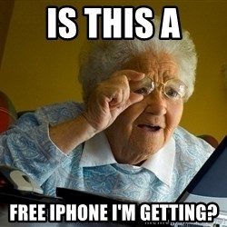 Internet Grandma Surprise - is this a free iphone i'm getting?