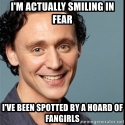 Nice Guy Tom Hiddleston - I'm actually smiling in fear I've been spotted by a hoard of fangirls