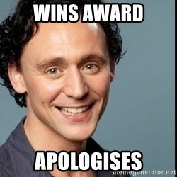 Nice Guy Tom Hiddleston - wins award apologises