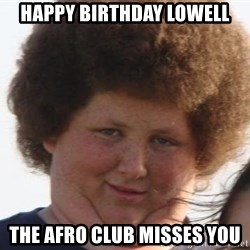Afrobusen - Happy birthday Lowell The Afro club misses you