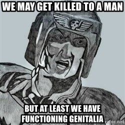 PDF Trooper - We may get killed to a man But at least we have functioning genitalia
