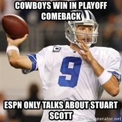 Tonyromo - Cowboys win in playoff comeback ESPN only talks about Stuart Scott