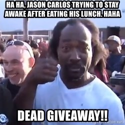 charles ramsey 3 - Ha Ha, Jason Carlos trying to stay awake after eating his lunch. haha Dead Giveaway!!