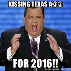Hungry Chris Christie - Kissing Texas A@@ For 2016!!