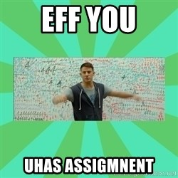 Fuck You Science! - eff you uhas assigmnent