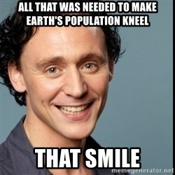 Nice Guy Tom Hiddleston - All that was needed to make earth's population kneel that smile