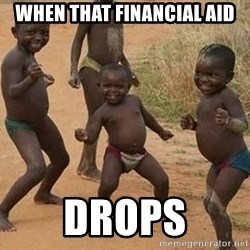 Happy african kids - When that financial aid drops