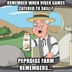 Pepridge Farm Remembers - Remember when Video games catered to skill?  Peprdige Farm remembers....