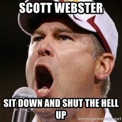 Pauw Whoads - Scott Webster Sit down and shut the HELL UP