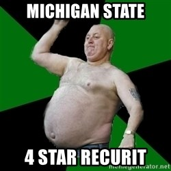 The Football Fan - MICHIGAN STATE 4 STAR RECURIT