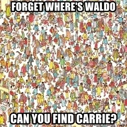 wheres waldo crowd - FORGET WHERE'S WALDO CAN YOU FIND CARRIE?
