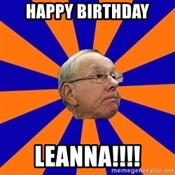 Jim Boeheim - Happy Birthday Leanna!!!!
