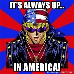 bandit keith - It's always up... in america!