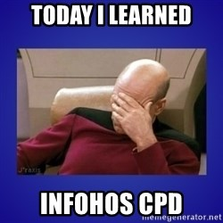 Picard facepalm  - TODAY I LEARNED INFOHOS CPD