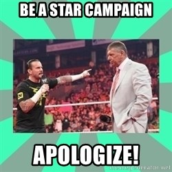 CM Punk Apologize! - Be A Star Campaign Apologize!