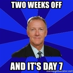 Ron Wilson/Leafs Memes - Two Weeks Off And It's Day 7