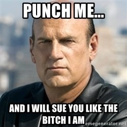 Jesse Ventura - Punch me... And I will sue you like the bitch I am