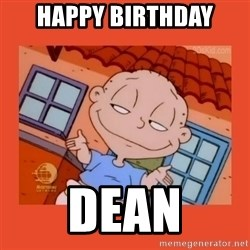 Tommy Pickles - Happy Birthday Dean