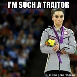 unimpressed McKayla Maroney 2 - I'm such a traitor