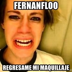 leave britney alone - fernanfloo regresame mi maquillaje
