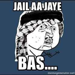 y-u-so-arab - Jail aa jaye BAS....