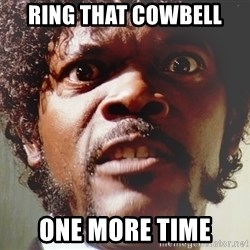 Mad Samuel L Jackson - Ring That Cowbell One More Time