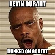 Niggawizard - Kevin Durant Dunked on Gortat